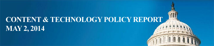 Content & Technology Policy Report May 2